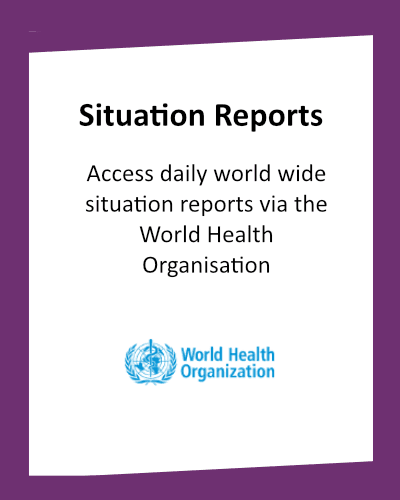 Coronavirus Access World Wide Daily Situation Reports